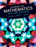 A Survey of Mathematics with Applications with MyMathLab Student Access Card