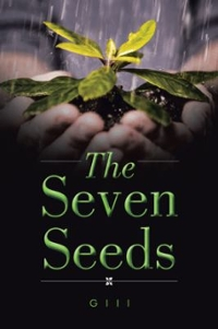 The Seven Seeds 1st Edition 9781504932554 1504932552