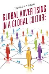 Global Advertising in a Global Culture 1st Edition 9780810886445 0810886448