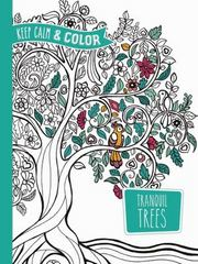 Keep Calm and Color -- Tranquil Trees Coloring Book 1st Edition 9780486804675 0486804674