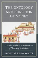 The Ontology and Function of Money 1st Edition 9780739195123 0739195123