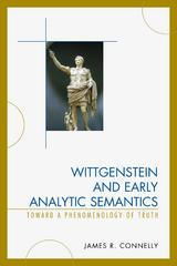 Wittgenstein and Early Analytic Semantics 1st Edition 9780739199558 0739199552