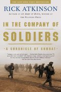 In the Company of Soldiers 1st Edition 9780805077735 0805077731
