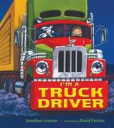 I'm a Truck Driver 1st edition 9780805079890 0805079890