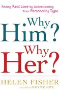 Why Him? Why Her? 1st edition 9780805082920 0805082921