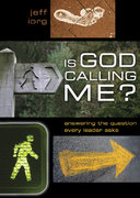 Is God Calling Me? 1st Edition 9780805463972 0805463976