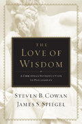 The Love of Wisdom 1st Edition 9780805463880 0805463887