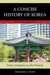 A Concise History of Korea 2nd Edition 9781442235182 1442235187