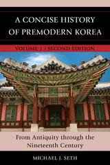 A Concise History of Premodern Korea 2nd Edition 9781442260450 1442260459