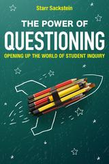 The Power of Questioning 1st Edition 9781475821437 1475821433