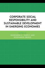Corporate Social Responsibility and Sustainable Development in Emerging Economies 1st Edition 9781498518352 1498518354