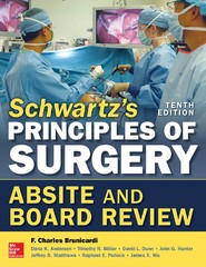Schwartz's Principles of Surgery ABSITE and Board Review, 10/e 10th Edition 9780071838924 0071838929