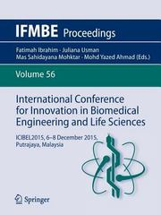 International Conference for Innovation in Biomedical Engineering and Life Sciences 1st Edition 9789811002656 9811002657