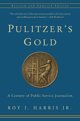 Pulitzer's Gold 1st Edition 9780231540568 0231540566