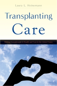 Transplanting Care 1st Edition 9780813574455 0813574455