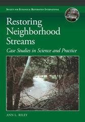 Restoring Neighborhood Streams 1st Edition 9781610917407 1610917405