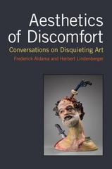 Aesthetics of Discomfort 1st Edition 9780472073009 0472073001