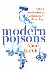 Modern Poisons 1st Edition 9781610913829 1610913825