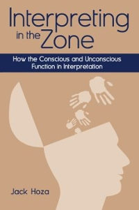 Interpreting in the Zone 1st Edition 9781563686665 156368666X