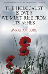 The Holocaust Is Over; We Must Rise From its Ashes 1st Edition 9781250109705 1250109701