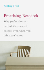 Practising Research 1st Edition 9781137398284 1137398280