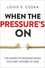 When the Pressure's On 1st Edition 9780814436103 0814436102