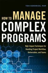 How to Manage Complex Programs 1st Edition 9780814436929 0814436927