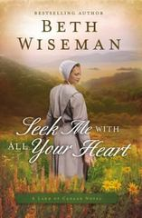 Seek Me with All Your Heart 1st Edition 9780718081805 0718081803