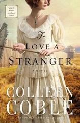 To Love a Stranger 1st Edition 9780529103451 0529103451