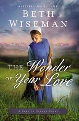 The Wonder of Your Love 1st Edition 9780718081935 0718081935