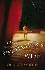 The Ringmaster's Wife 1st Edition 9780718041540 0718041542