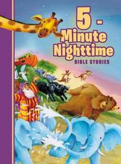 5-Minute Nighttime Bible Stories 1st Edition 9780718084523 0718084527