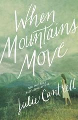 When Mountains Move 1st Edition 9780718081270 0718081277