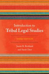 Introduction to Tribal Legal Studies 3rd Edition 9781442232266 1442232269
