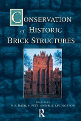 Conservation of Historic Brick Structures 1st Edition 9781317741770 1317741773