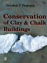 Conservation of Clay and Chalk Buildings 1st Edition 9781317741114 1317741110