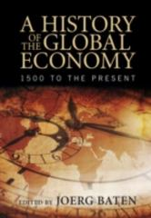 A History of the Global Economy 1st Edition 9781107507180 1107507189