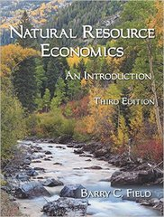 Natural Resource Economics 3rd Edition 9781478632443 1478632445