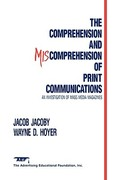 The Comprehension and Miscomprehension of Print Communication 0 9780805801439 080580143X