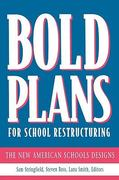 Bold Plans for School Restructuring 0 9780805823417 0805823417