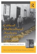 Critical Multicultural Analysis of Children's Literature 1st edition 9780203885208 0203885201