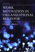 Work Motivation in Organizational Behavior, Second Edition 2nd Edition 9781317561477 1317561473
