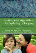 Crosslinguistic Approaches to the Psychology of Language 1st edition 9780203837887 0203837886