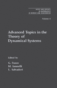 Advanced Topics in the Theory of Dynamical Systems 1st Edition 9781483217895 1483217892