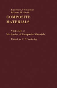 Mechanics of Composite Materials 1st Edition 9781483216683 1483216683