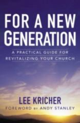 For a New Generation 1st Edition 9780310525226 0310525225