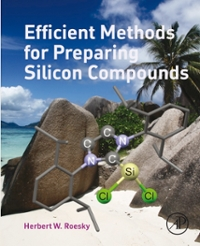 Efficient Methods for Preparing Silicon Compounds 1st Edition 9780128035689 0128035684