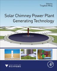 Solar Chimney Power Plant Generating Technology 1st Edition 9780128092934 0128092939
