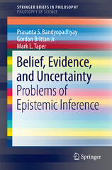 Belief, Evidence, and Uncertainty 1st Edition 9783319277721 3319277723