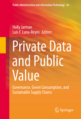 Private Data and Public Value 1st Edition 9783319278230 3319278231